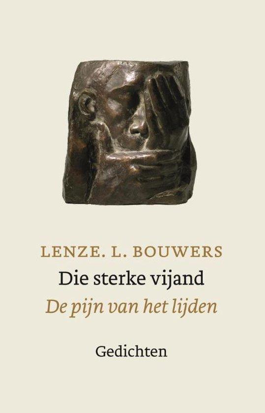 Die sterke vijand - Lenze L. Bouwers |