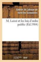 M. Laine et les lois d'ordre public