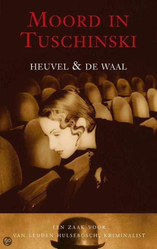 Moord In Tuschinski - Heuvel & De Waal |