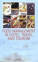 Food Management In Hotel, Travel and Tourism