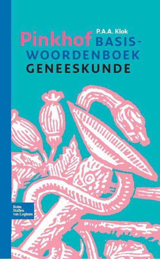 Pinkhof basiswoordenboek geneeskunde - P.A.A. Klok |