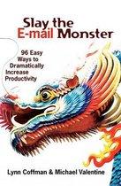 Slay the E-mail Monster