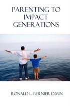 Parenting to Impact Generations