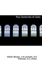 Two Centuries of Soho