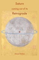 Saturn Coming Out of Its Retrograde