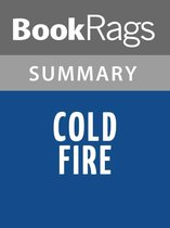 Omslag Cold Fire by Dean Koontz Summary & Study Guide