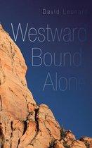 Westward Bound, Alone