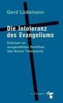 Die Intoleranz des Evangeliums