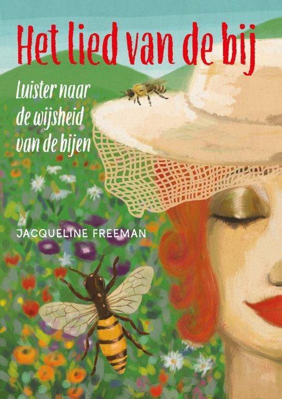 Het lied van de bij - Jacqueline Freeman   Fthsonline.com