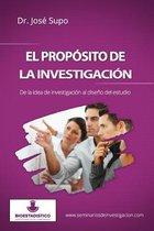El Prop sito de la Investigaci n