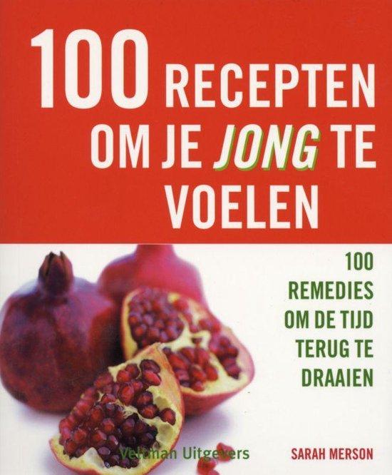 Cover van het boek '100 recepten om je jong te voelen' van S. Merson