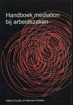Handboek Mediation bij arbeidszaken