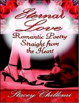 Eternal Love: Romantic Poetry Straight from the Heart