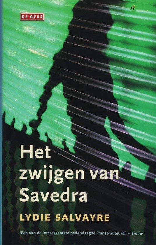 Het Zwijgen Van Savedra - Lydie Salvayre pdf epub