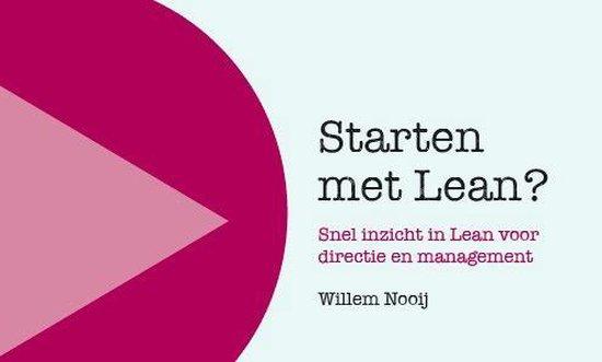 Starten met Lean, snel inzicht in Lean voor directie en management