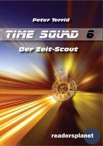 Time Squad 6: Der Zeit-Scout