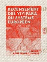Recensement des vivipara du système européen