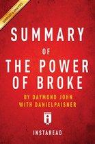 Boek cover Summary of The Power of Broke van Instaread Summaries (Onbekend)