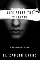 Life After the Violence
