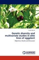 Genetic Diversity and Multivariate Studies in Elite Lines of Eggplant