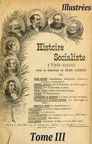 Histoire socialiste de la France contemporaine Tome III