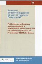 Uitgaven vanwege het Instituut voor Ondernemingsrecht, Rijksuniversiteit te Groningen 071 -   Europees ondernemingsrecht: 50 jaar na Sanders' Europese NV