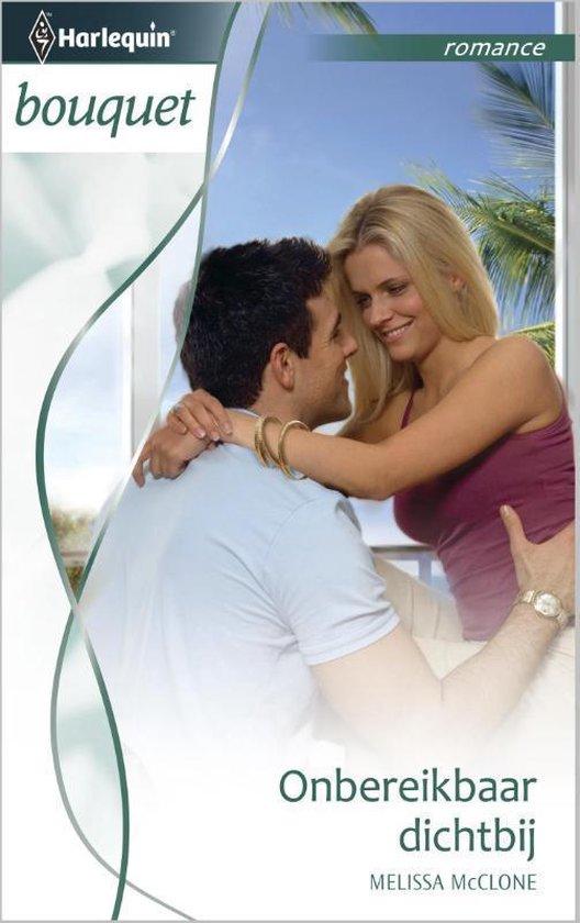 Onbereikbaar dichtbij - Bouquet 3381 - Melissa Mcclone pdf epub