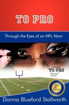 To Pro Through the Eyes of an NFL Mom