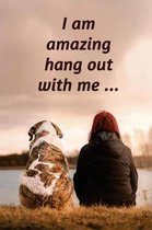 I Am Amazing, Hang Out with Me