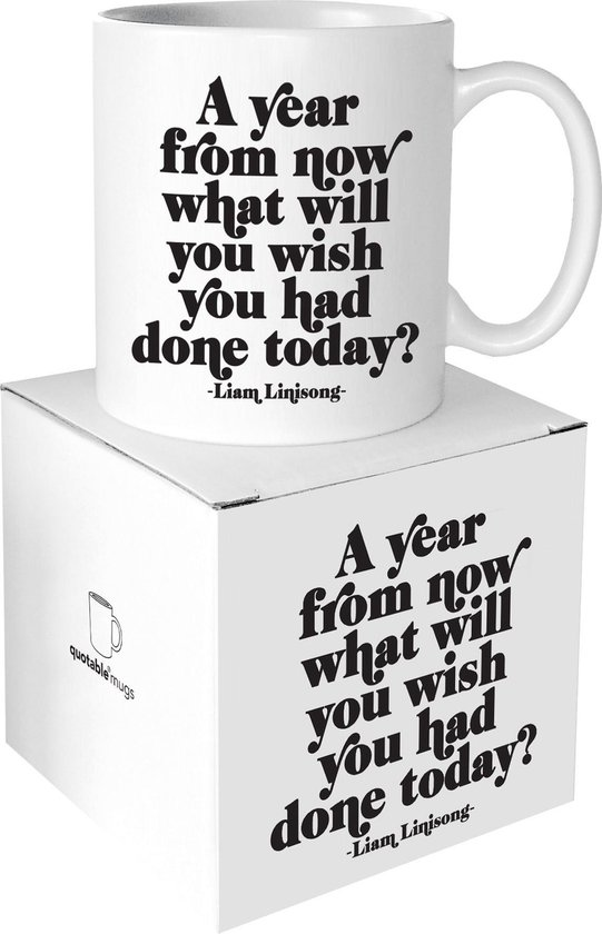 Quotable Mug A Year From Now