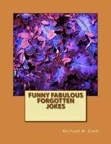 Funny Fabulous Forgotten Jokes