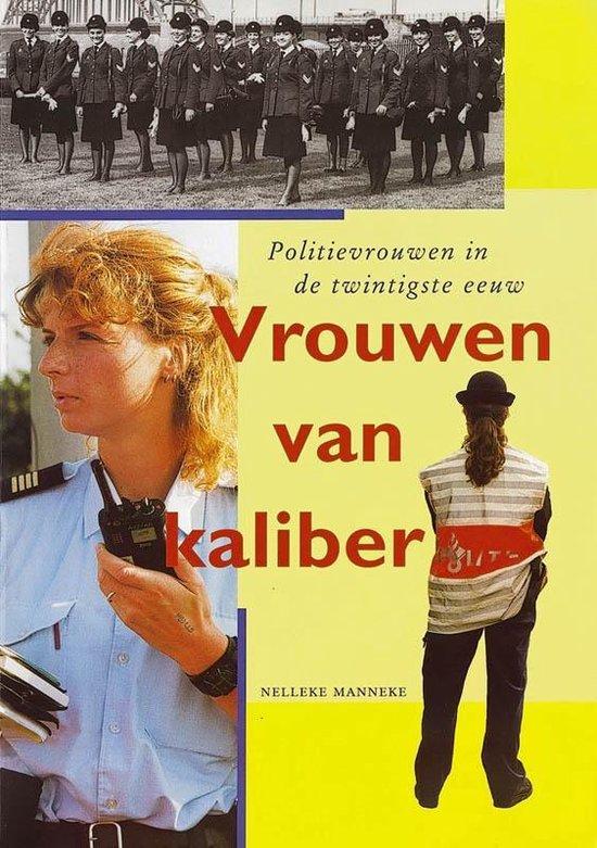 Vrouwen Van Kaliber - Nelleke Manneke | Fthsonline.com