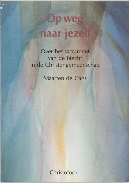 OP WEG NAAR JEZELF - Maarten de Gans  