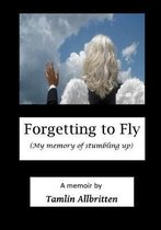 Forgetting to Fly