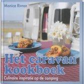 Boek cover Het caravan kookboek van Monica Rivron (Hardcover)