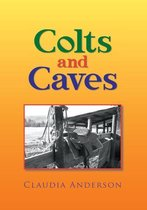 Colts and Caves