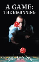 A Game: the Beginning