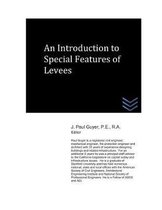 An Introduction to Special Features of Levees