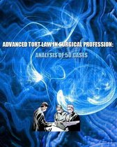 Advanced Tort Law in Surgical Profession