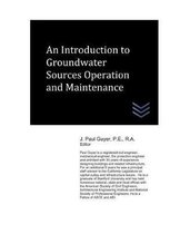 An Introduction to Groundwater Sources Operation and Maintenance