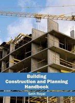 Building Construction and Planning Handbook