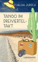 Tango Im Dreivierteltakt