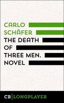 Omslag The Death Of Three Men. Novel