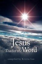 Jesus Teaches the Word