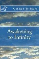 Boek cover Awakening to Infinity van Carmen de Sayve