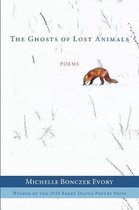 The Ghosts of Lost Animals