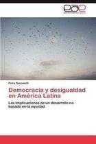 Democracia y Desigualdad En America Latina