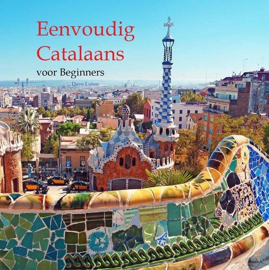 Eenvoudig Catalaans voor Beginners - Dave Luton |