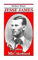 Jesse James Alias Mr. Howard