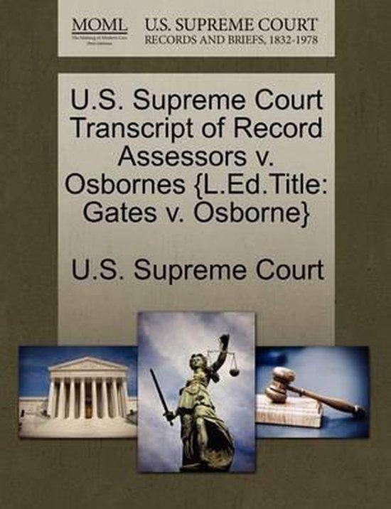 U.S. Supreme Court Transcript of Record Assessors V. Osbornes {L.Ed.Title